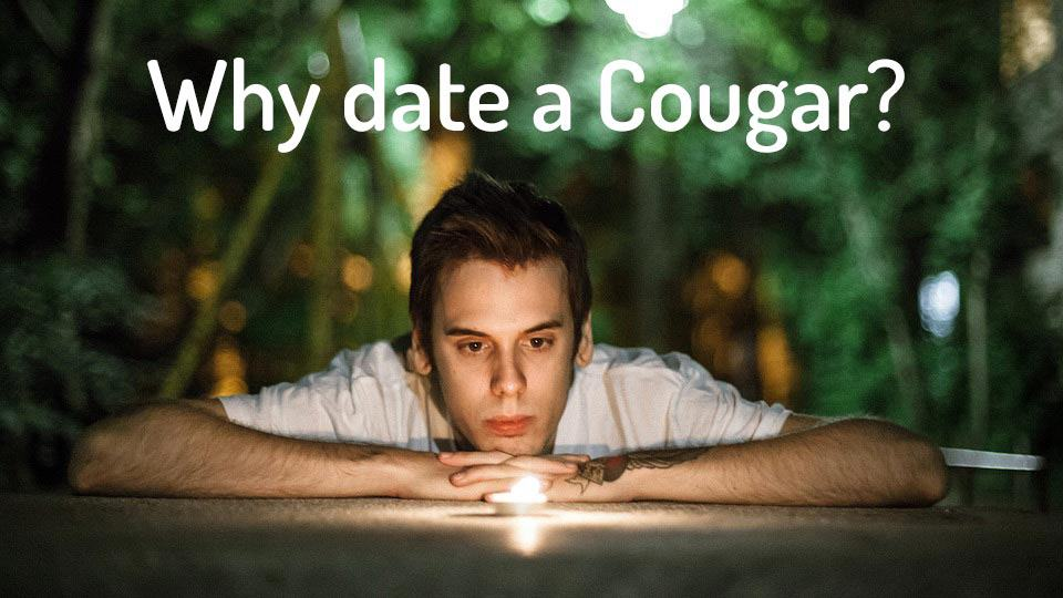 Why date a cougar
