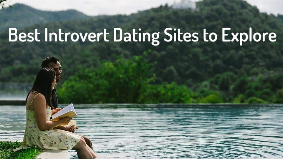 Best Introvert Dating Sites