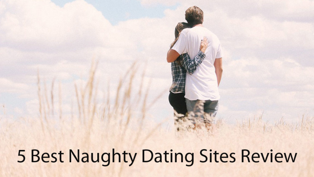 5 Best Naughty Dating Sites Review