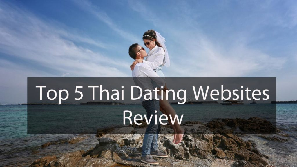 Top 5 Thai Dating Websites review