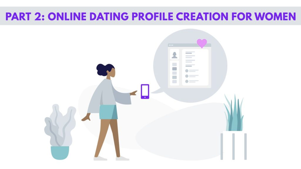 Ultimate Guide on Creating an Online Dating Profile for Men/Women 8