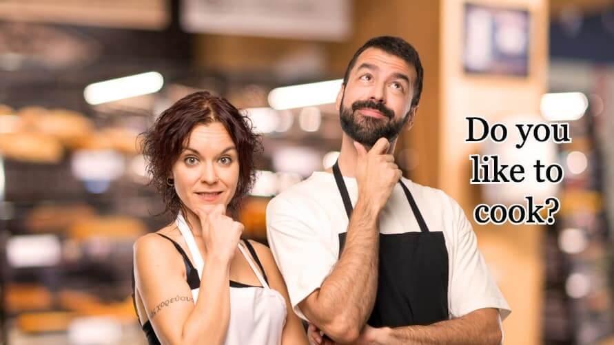 Do you like to cook?