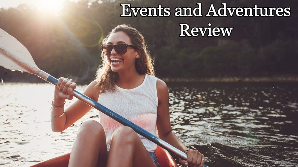 Events and Adventures Review