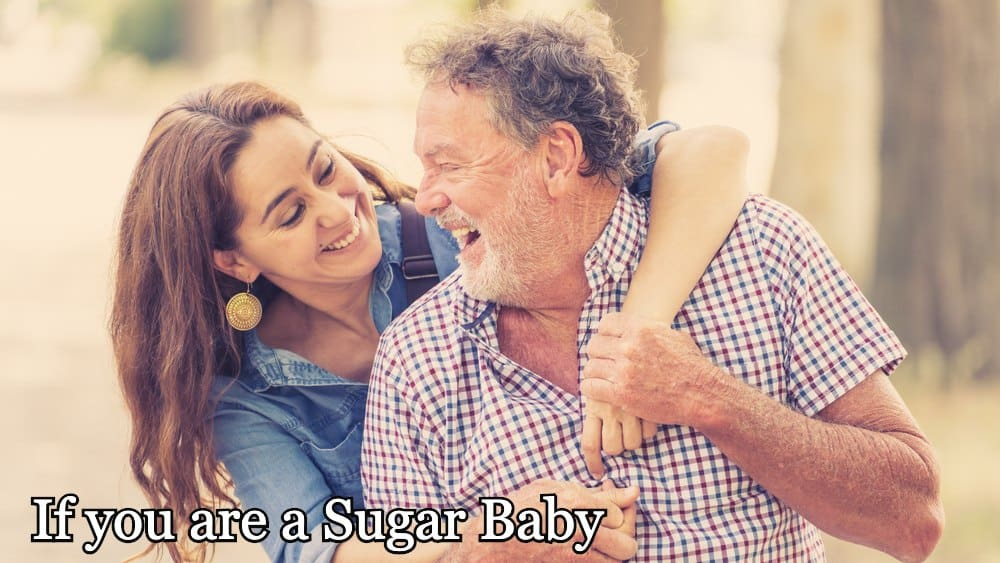 If you are a Sugar Baby