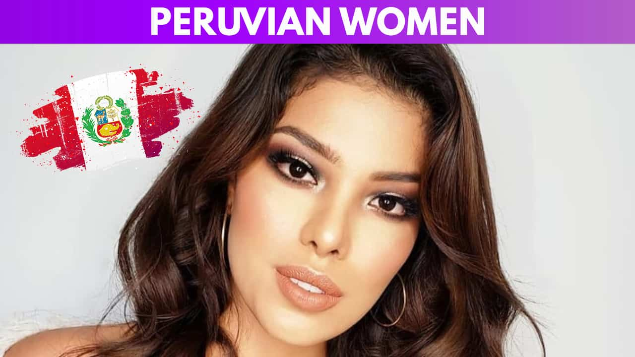 Peruvian Women Meeting Dating And More Lots Of Pics