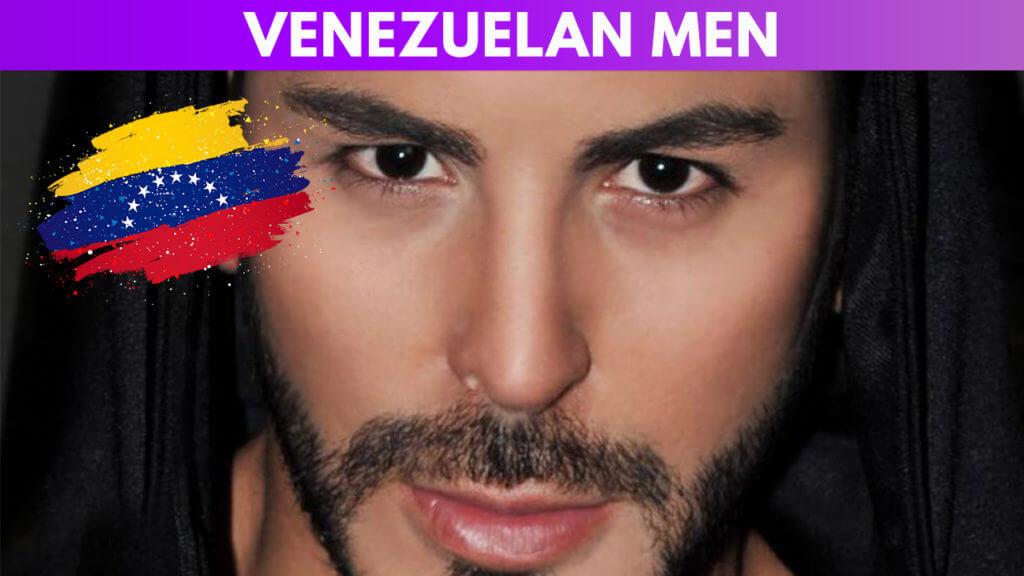 Venezuelan Men Guide