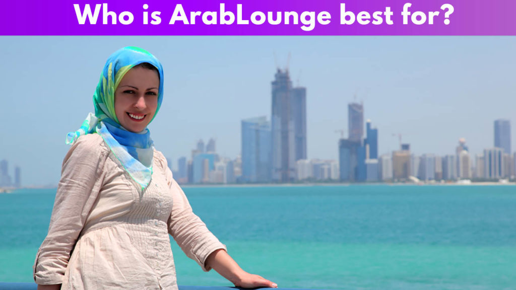 Who is ArabLounge best for?