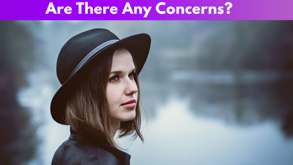 Are There Any Concerns?