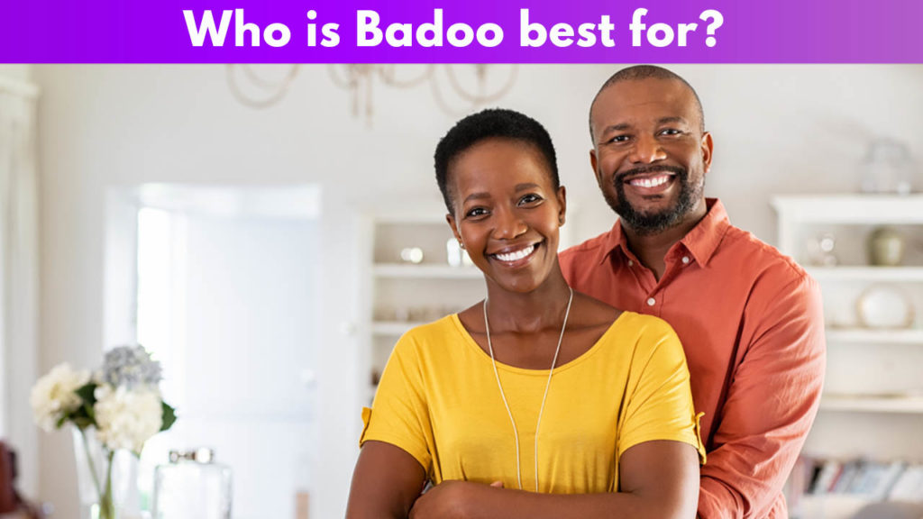 Who is Badoo best for?