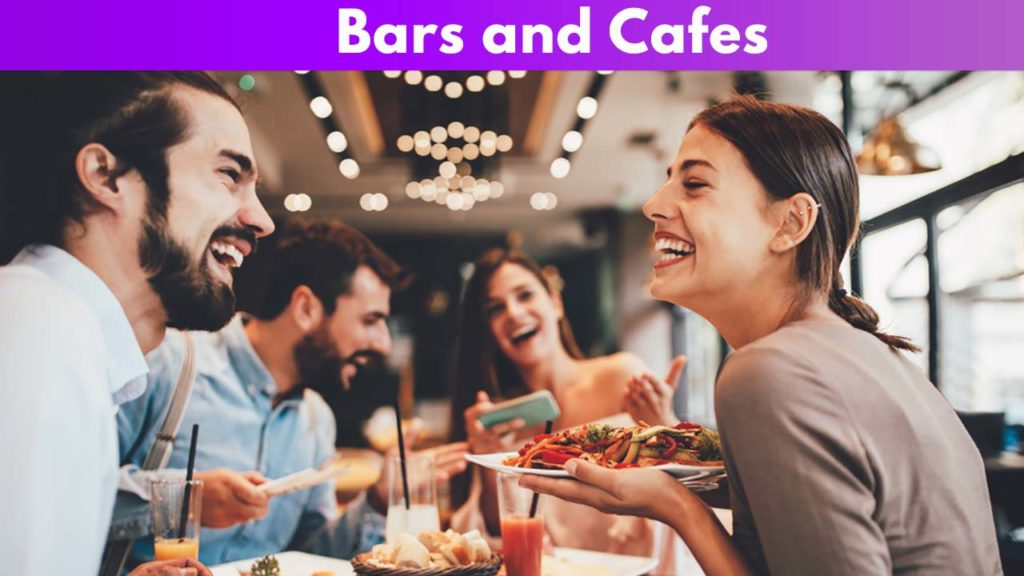 Bars and Cafes