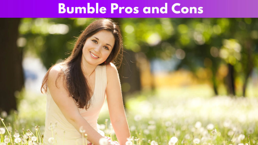 Bumble Pros and Cons