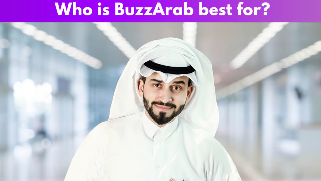 Who is BuzzArab best for?