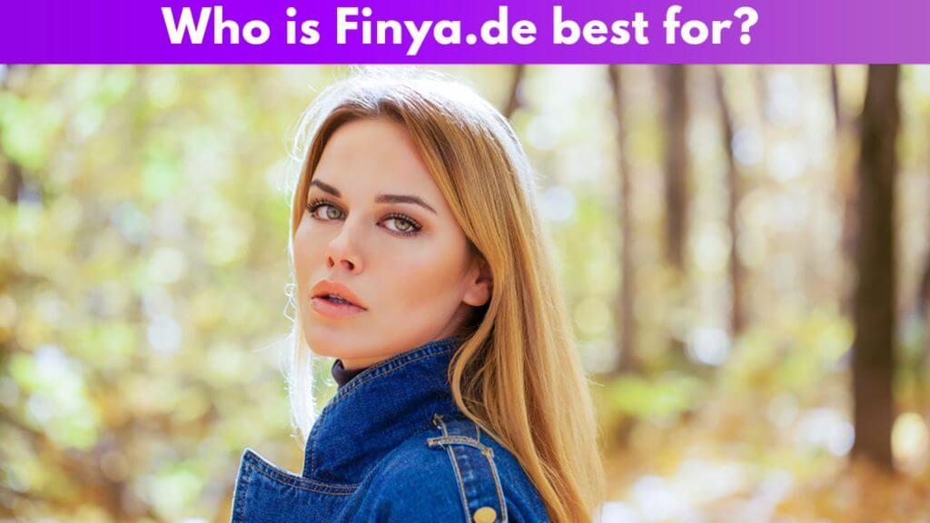 Who is Finya.de best for?