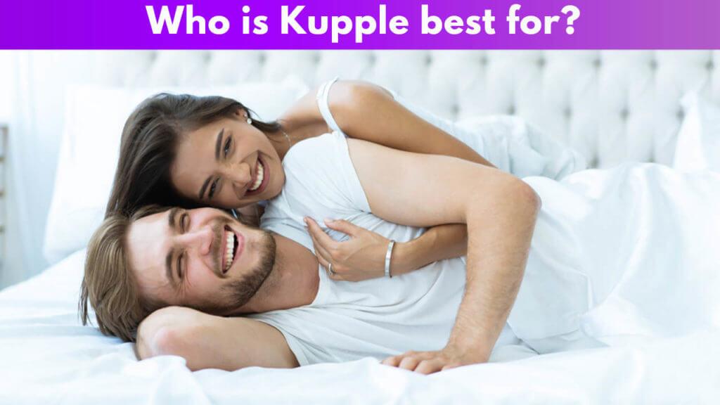 Who is Kupple best for?