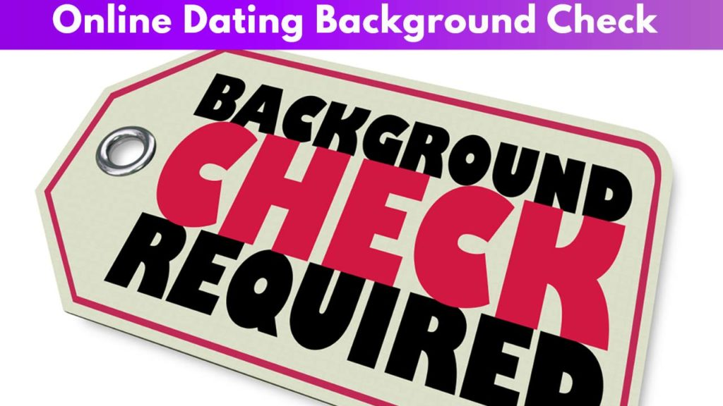 Online Dating Background Check