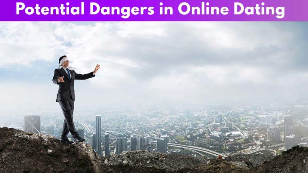 Potential Dangers in Online Dating