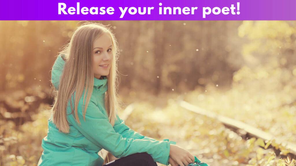 Release your inner poet!