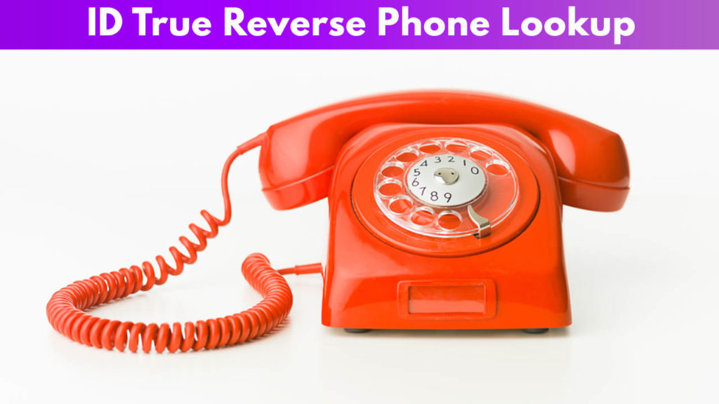 ID True Reverse Phone Lookup