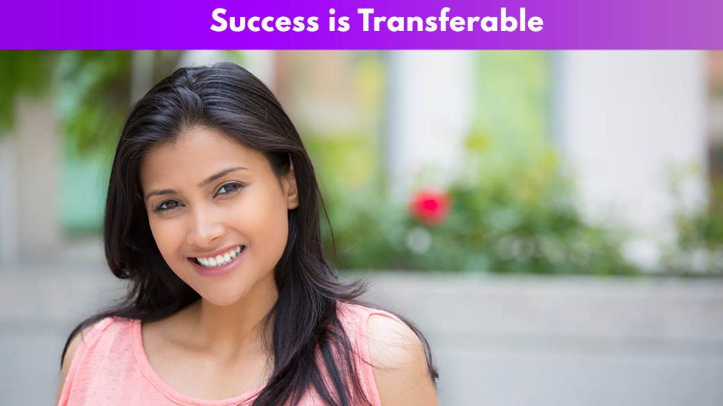 Success is Transferable