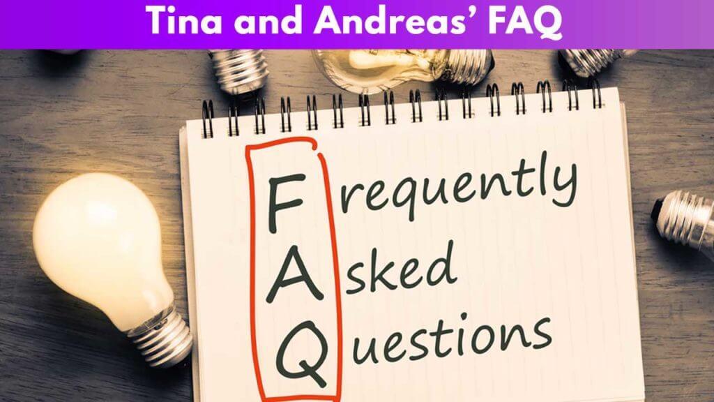 Tina and Andreas' FAQ