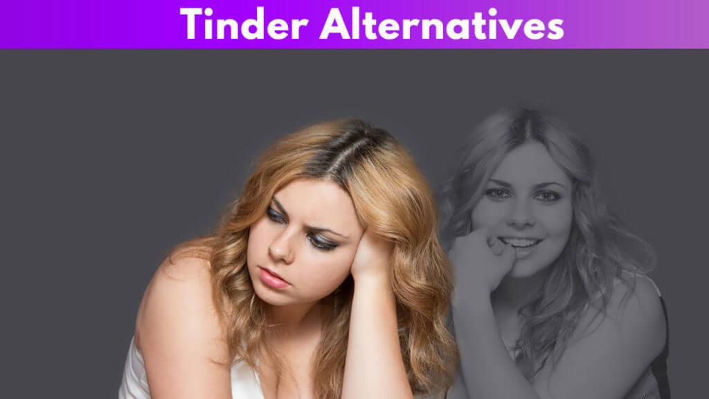 Tinder Alternatives - Better than Tinder