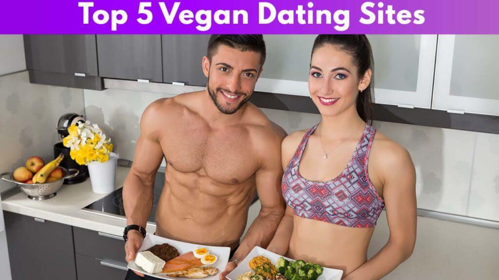 Top 5 Vegan Dating Sites