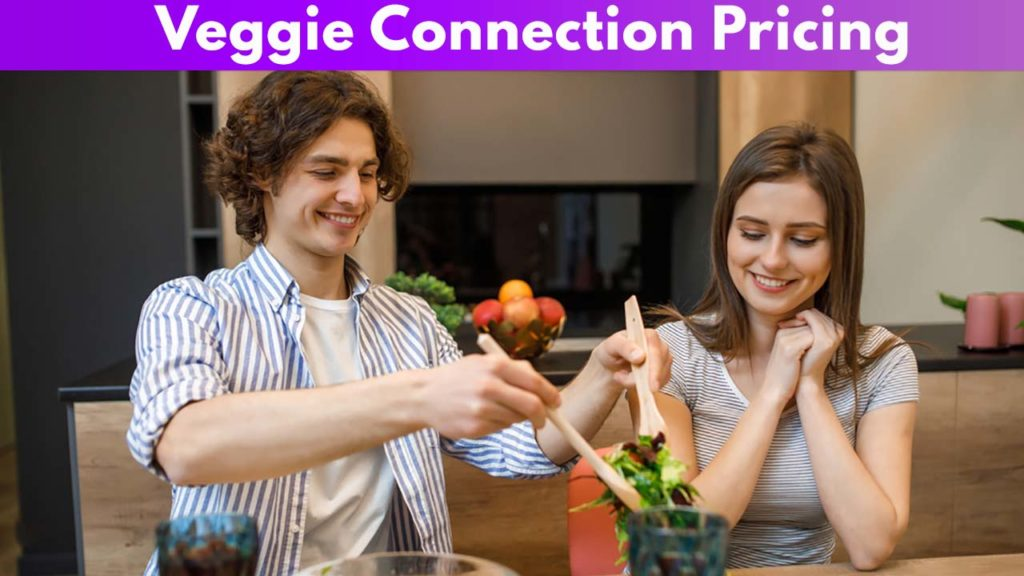 Veggie Connection Pricing