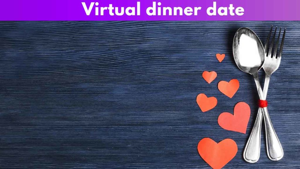 Virtual dinner date