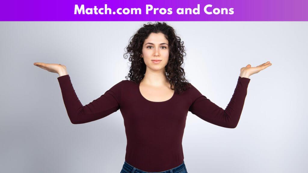 Match.com Pros and Cons