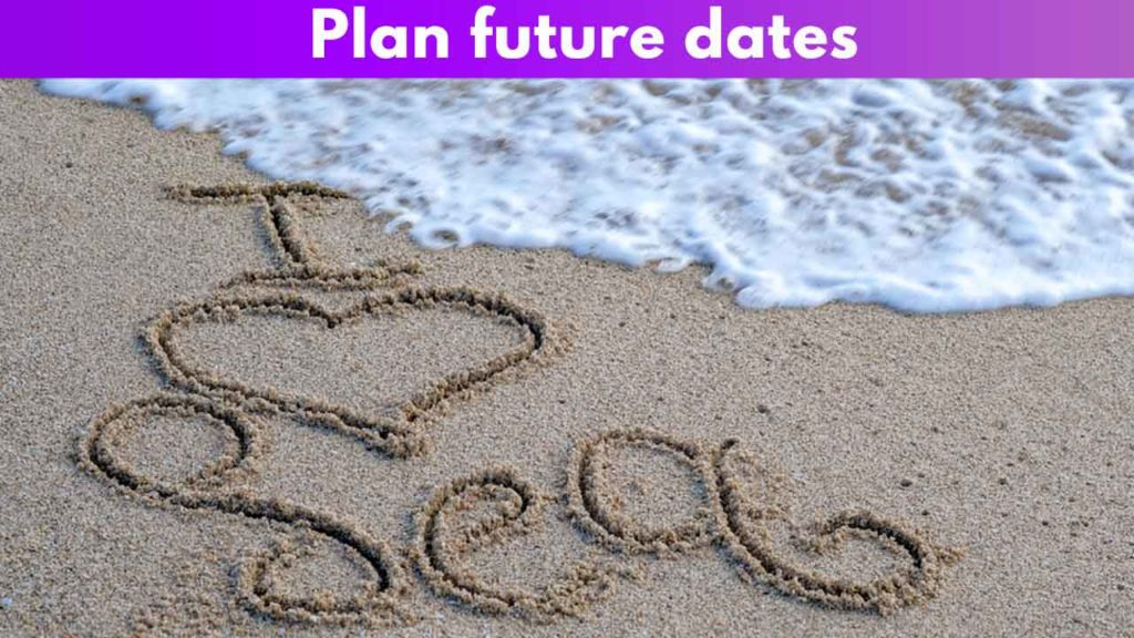 Plan future dates