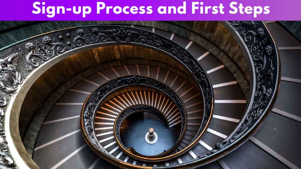 Sign-up Process and First Steps