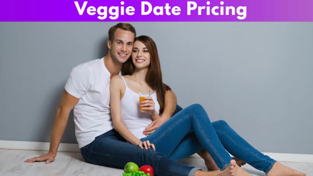 Veggie Date Pricing