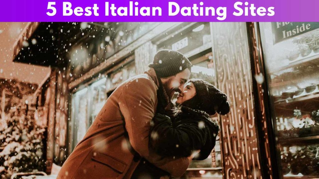 5 Best Italian Dating Sites
