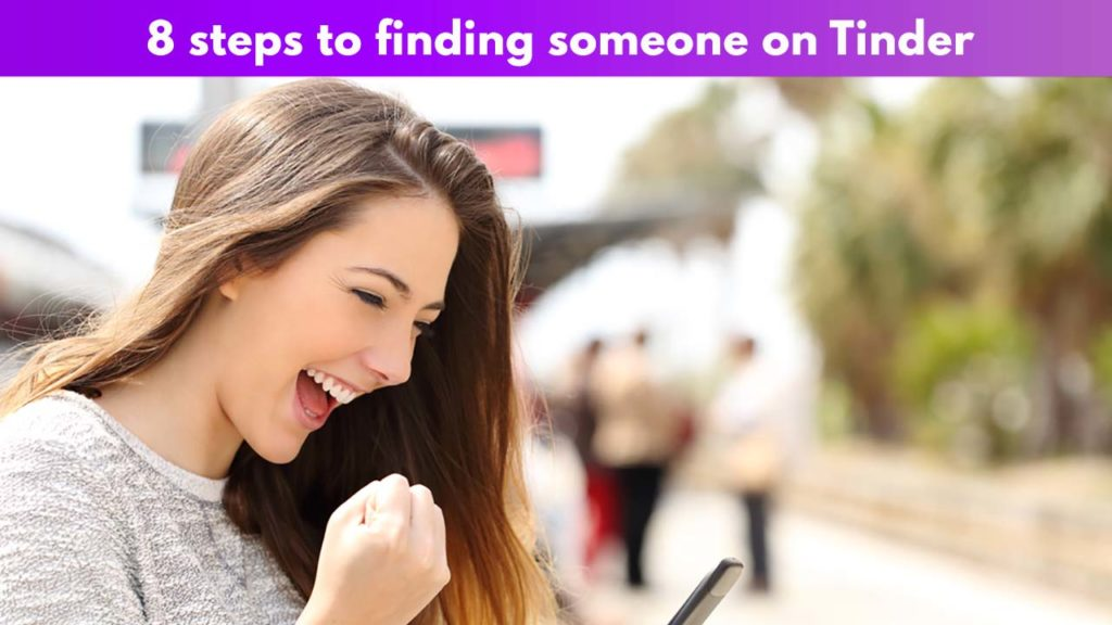 8 steps to finding someone on Tinder