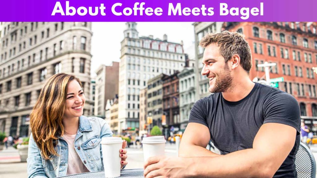 About Coffee meets Bagel