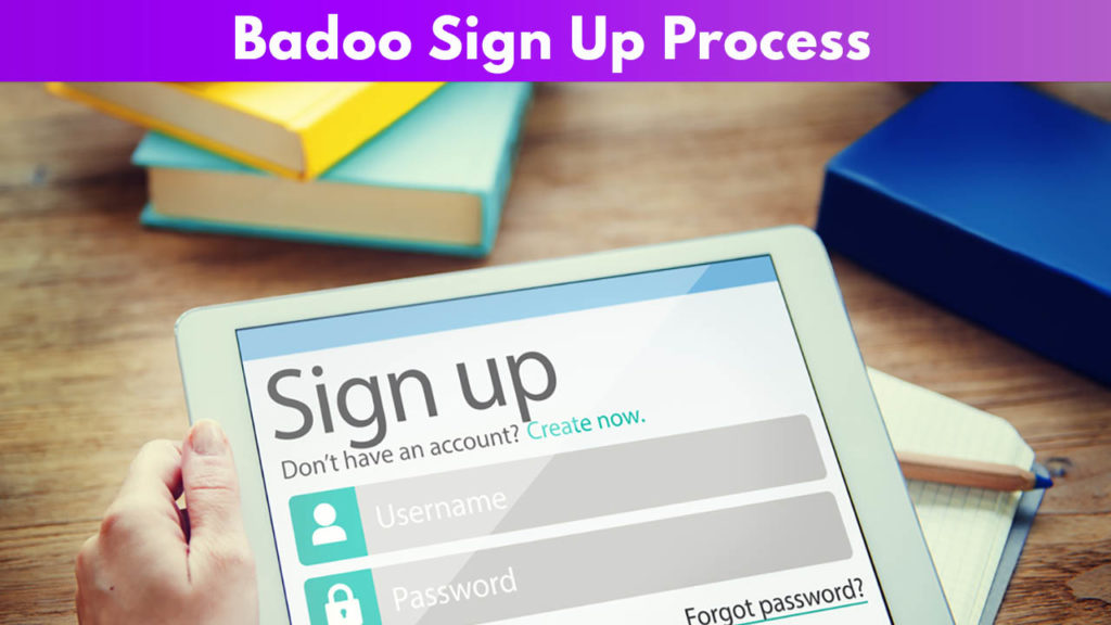 Badoo Sign Up Process
