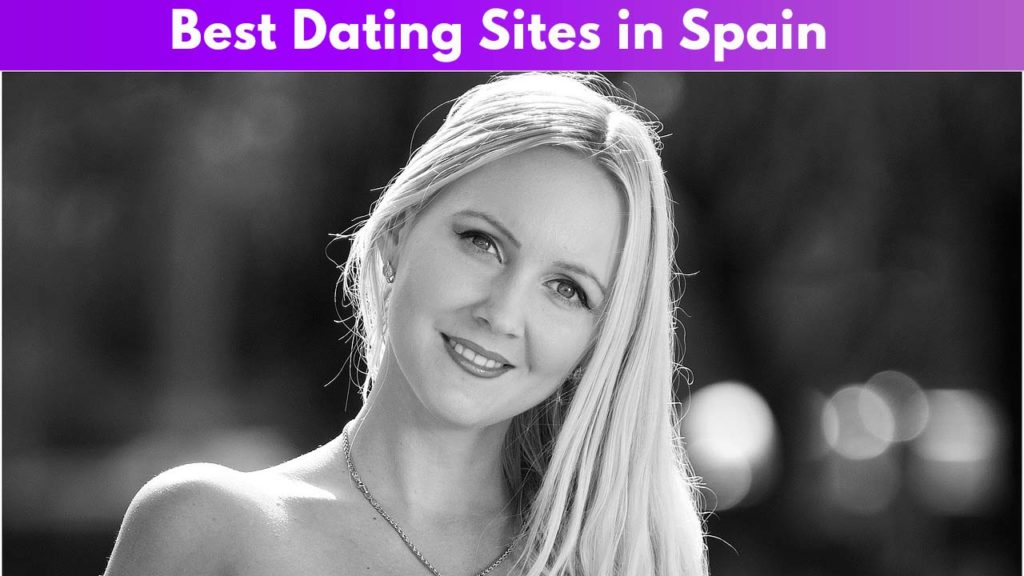 Best Dating Sites in Spain