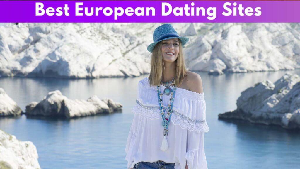 Best European Dating Sites