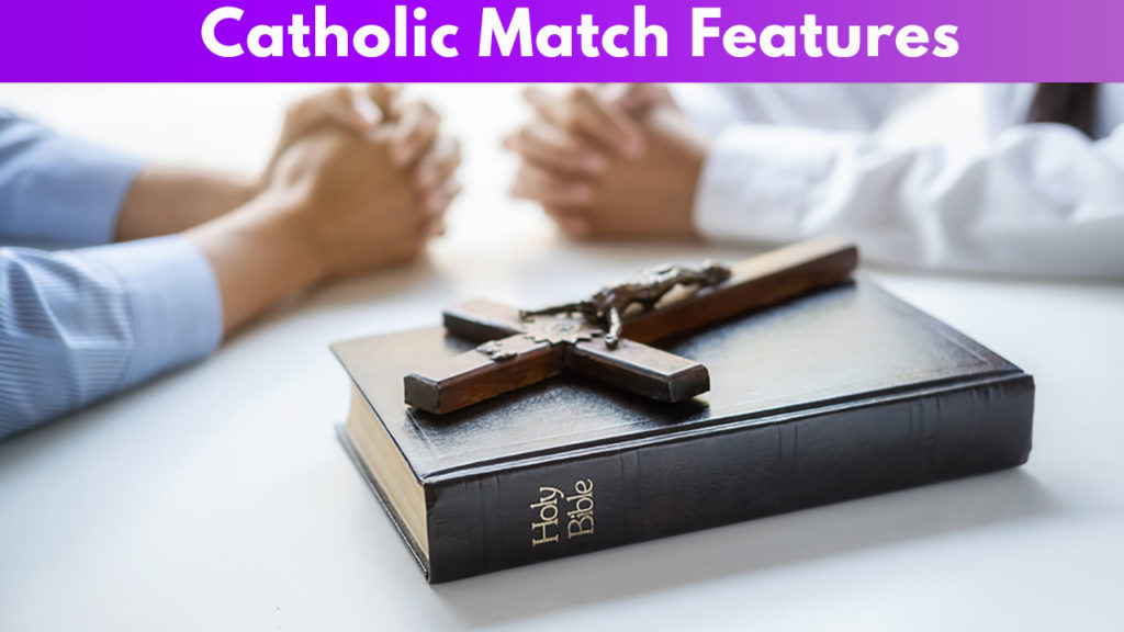 Catholic Match Features