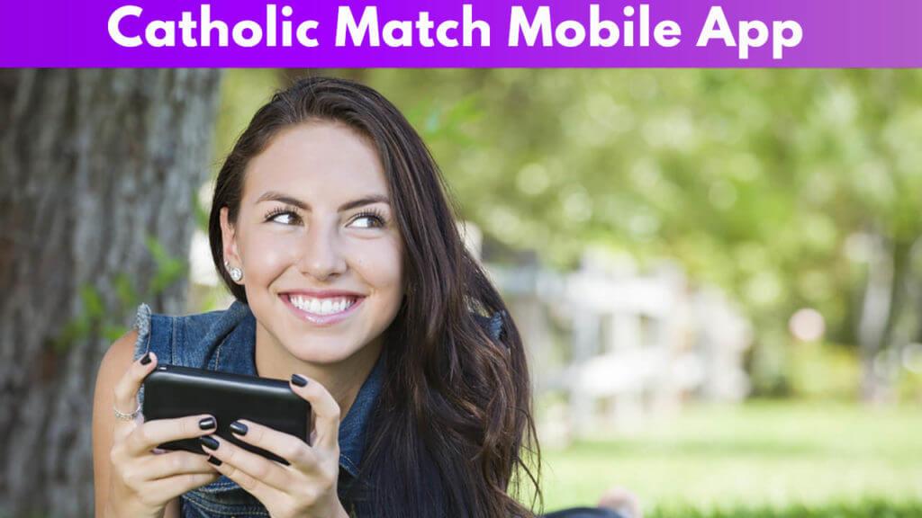 Catholic Match Mobile App