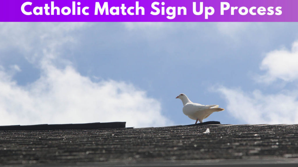 Catholic Match Sign Up Process