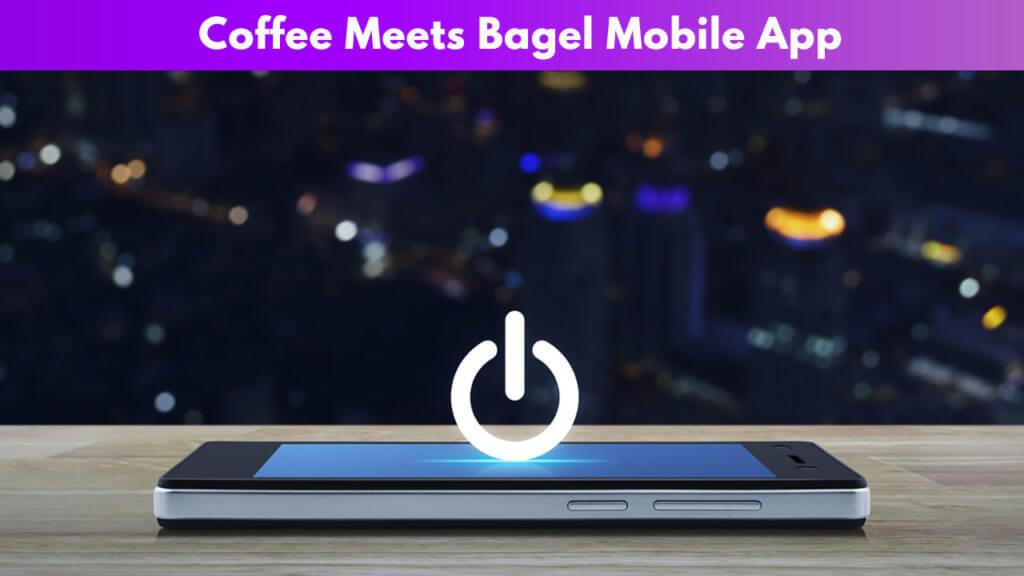 Coffee meets Bagel Mobile App