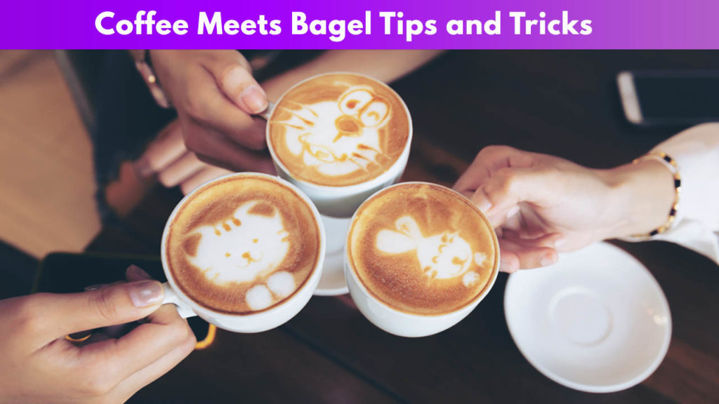 Coffee meets Bagel Tips and Tricks