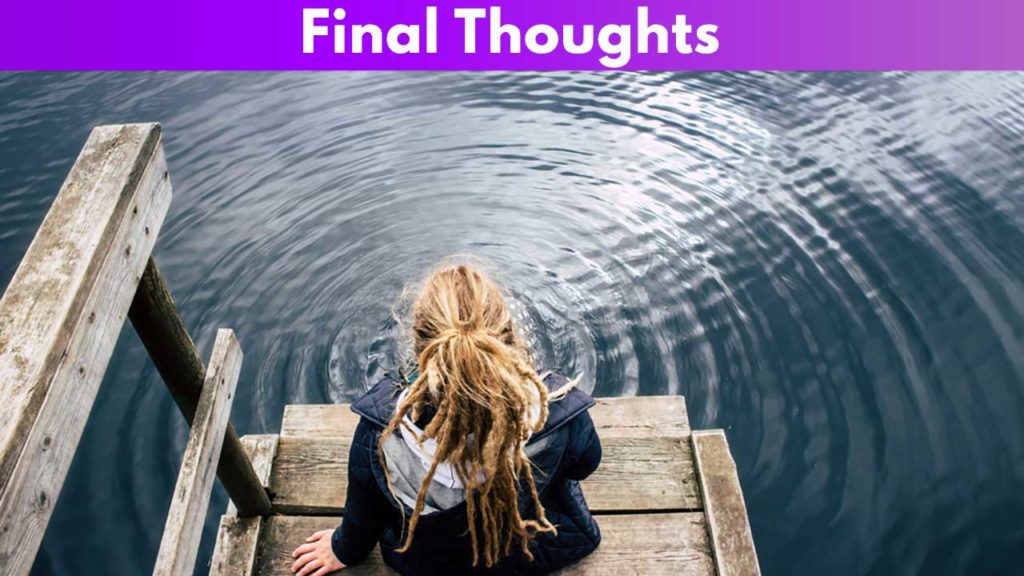 Final Thoughts 3