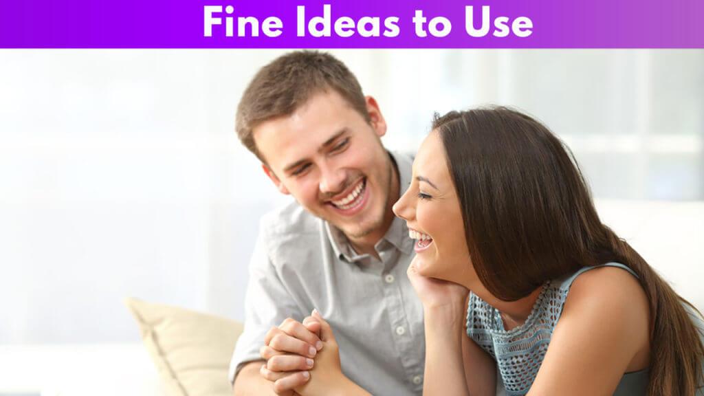 Fine Ideas to Use