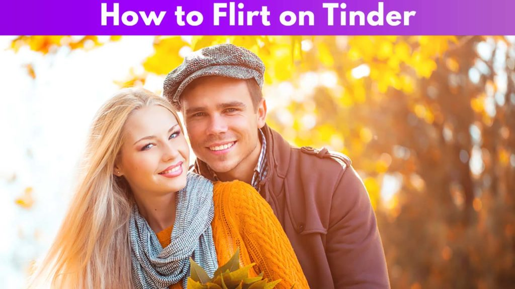 How to Flirt on Tinder 1