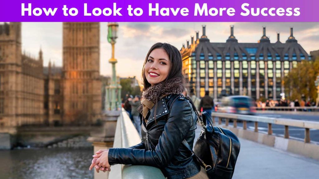 How to look to have more success