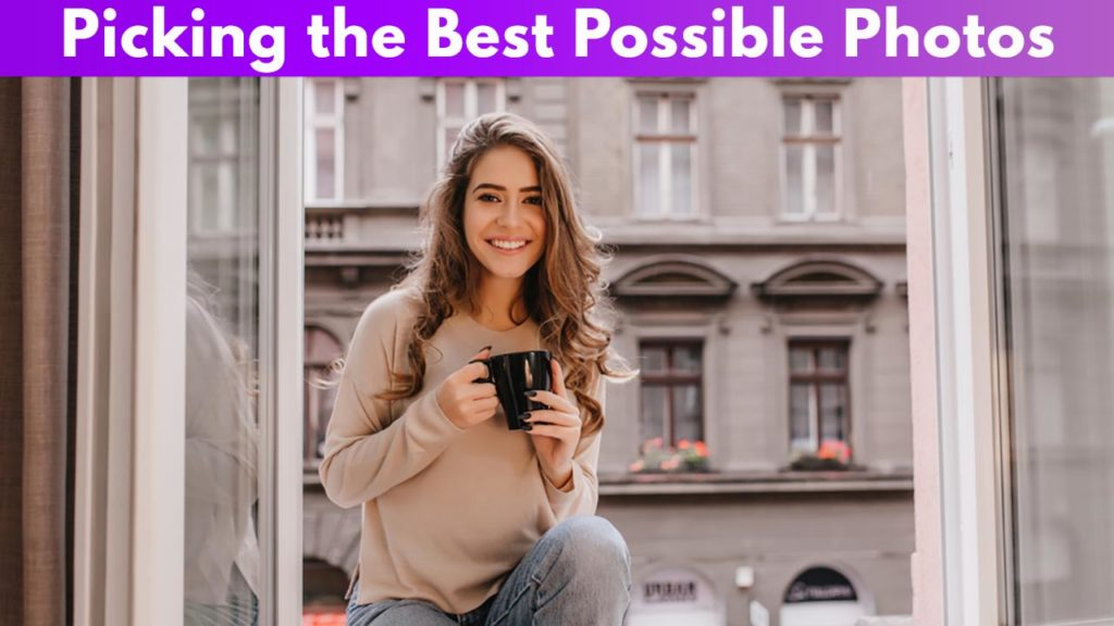 Picking the best possible photos