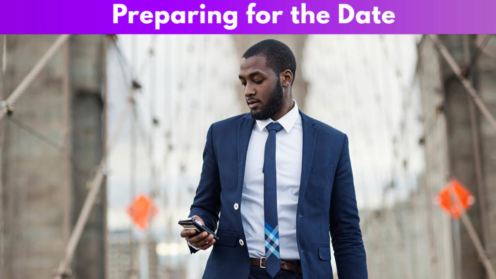 Preparing for the Date