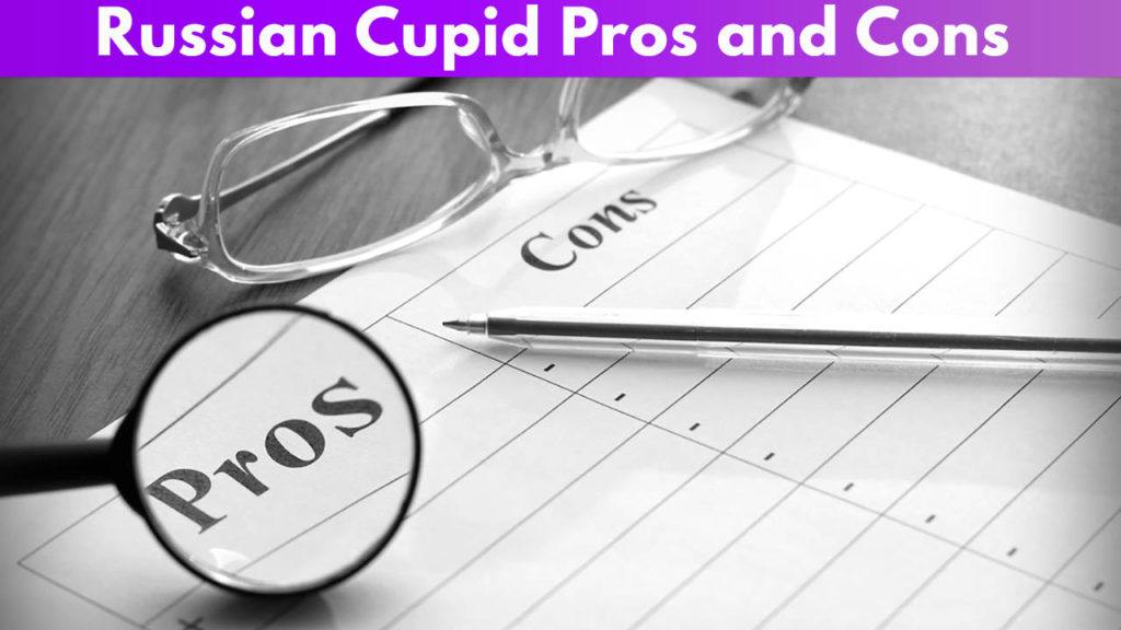 Russian Cupid Pros and Cons